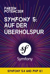 Symfony 5: Auf der Überholspur