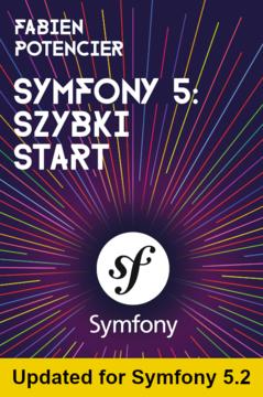 Symfony 5: Szybki start