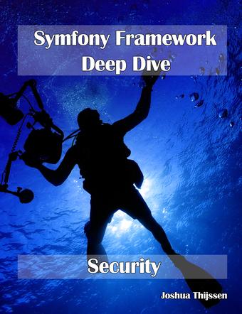 Symfony Framework Deepdive - Security