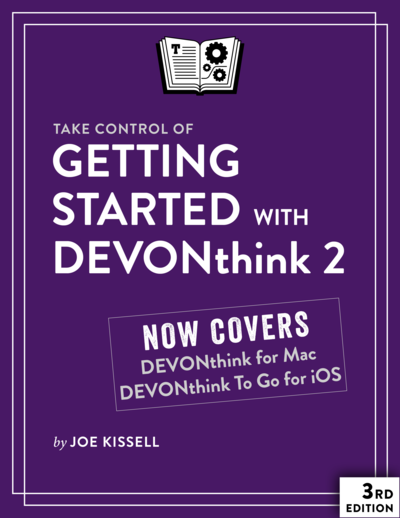 Take Control of Getting Started with DEVONthink 2, Third Edition