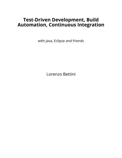 Test-Driven Development, Build Automation, Continuous Integration