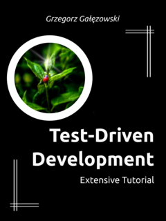 Test Driven Development By Grzegorz Galezowski Pdf Ipad Kindle