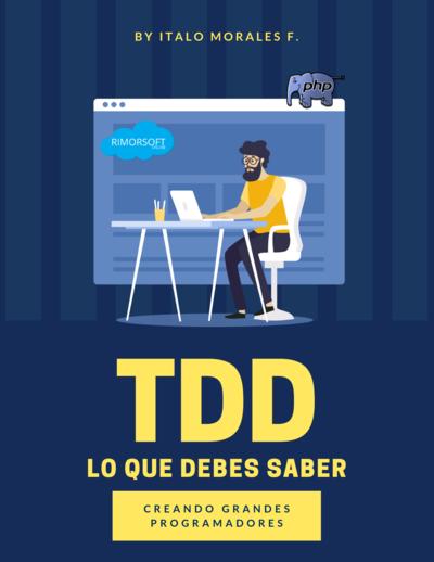 TDD - Lo que debes saber