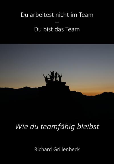 Wie Du teamfähig bleibst