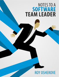 Notes to a Software Team Leader (1st Edition)