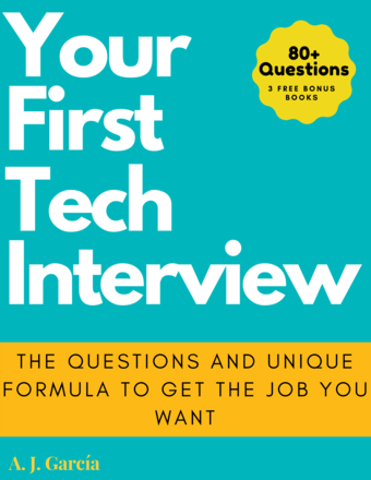 Your First Tech Interview