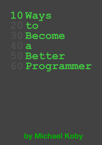 10 Ways to Become a Better Programmer