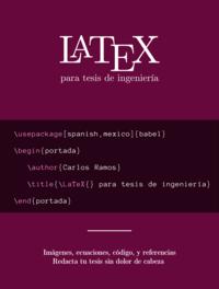 LaTeX para tesis de ingeniería