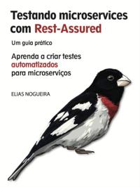 Testando Microservices com RestAssured
