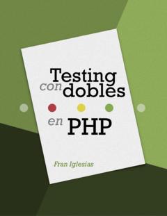 Testing con dobles en PHP