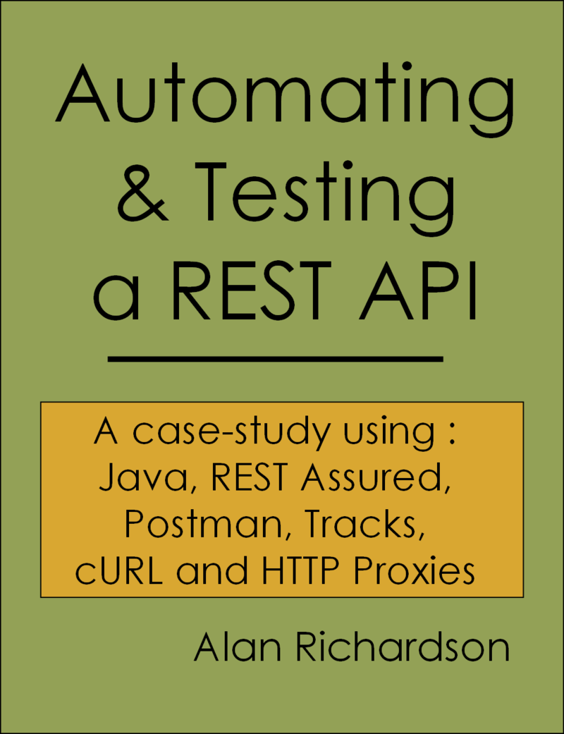 Automating and Testing a… by Alan Richardson [PDF/iPad/Kindle]