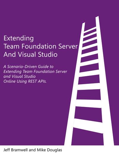 Extending Team Foundation Server and Visual Studio Team Services