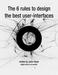 The 6 rules to design the best user interfaces