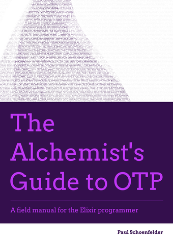 The Alchemist's Guide To OTP