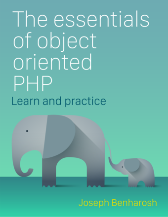 The essentials of Object Oriented PHP