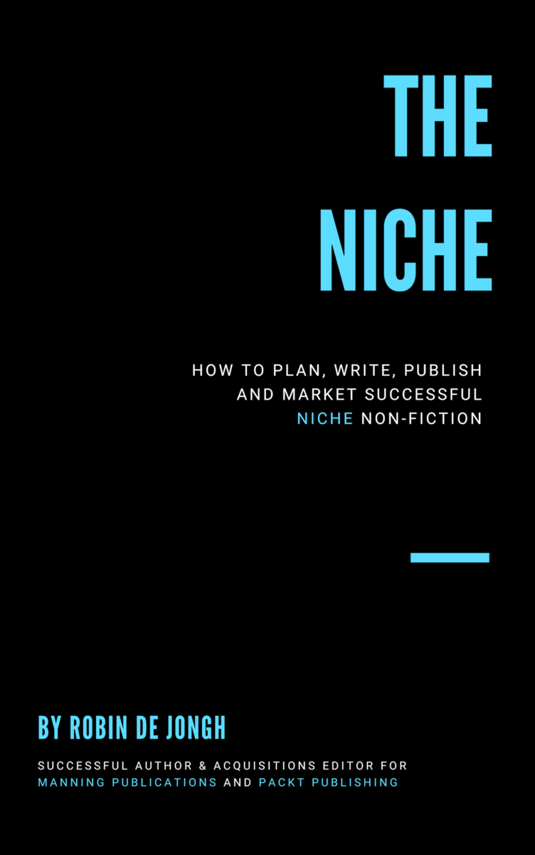 The Niche by Robin de Jongh [Leanpub PDF/iPad/Kindle]
