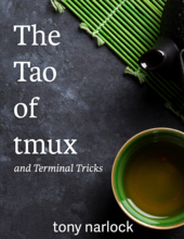 The Tao of tmux