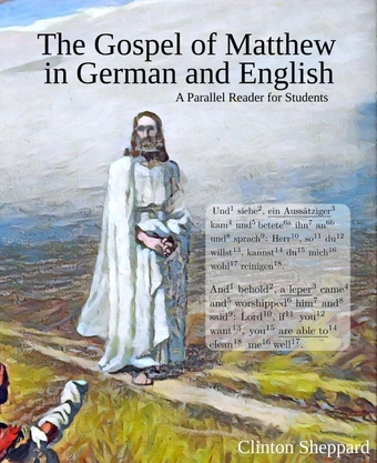The Gospel of Matthew in German and English