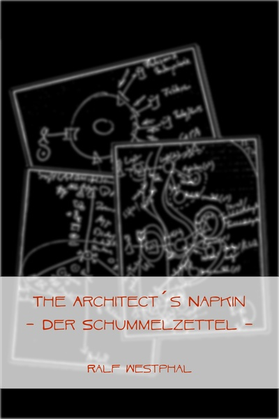 The Architect´s Napkin - Der Schummelzettel