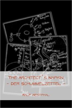 The Architect´s Napkin - Der Schummelzettel