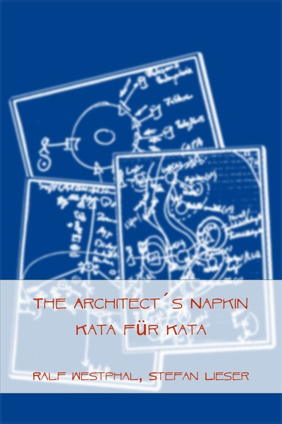 The Architect´s Napkin Kata für Kata