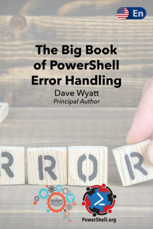 The Big Book of PowerShell Error Handling