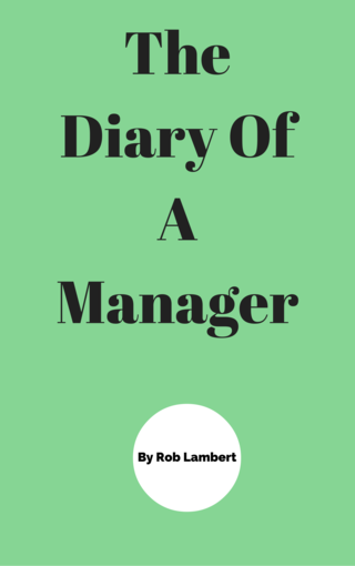 The Diary Of A Manager