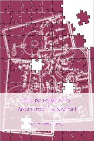 The Incremental Architect´s Napkin