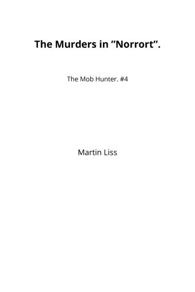 "The Murders in ""Norrort""."