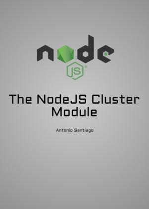 The NodeJS Cluster Module