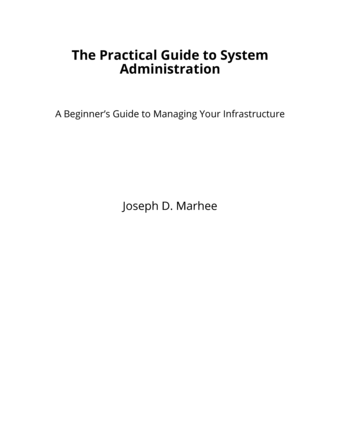 The Practical Guide to System Administration