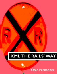 XML The Rails Way