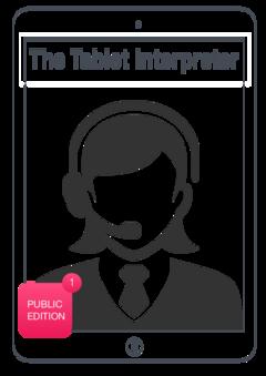 The Tablet Interpreter (Public edition)