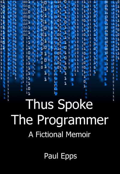 Thus Spoke the Programmer
