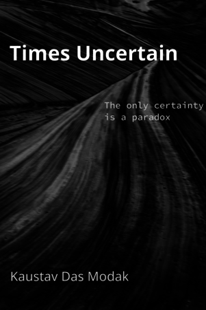 Times Uncertain