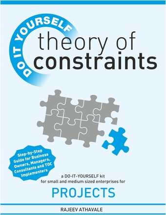 Theory of Constraints - Do It Yourself Kit for Small & Medium Size Enterprises for Projects