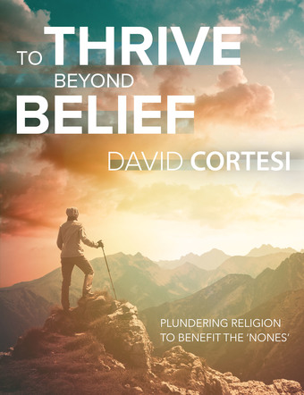 To Thrive Beyond Belief