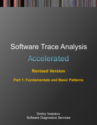 Accelerated Software Trace Analysis, Revised Edition, Part 1