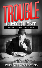 Trouble Is My Client