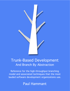 Trunk-Based Development And Branch By Abstraction