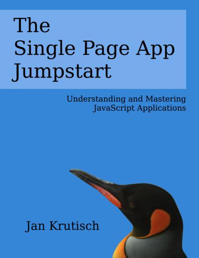The Single Page App Jumpstart