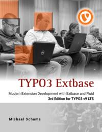 TYPO3 Extbase, 3rd Edition (English)