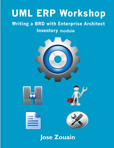 UML  ERP Workshop - Writing a BRD with Enterprise Architect - Full BRD
