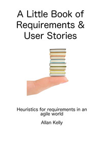 A Little Book about Requirements and User Stories