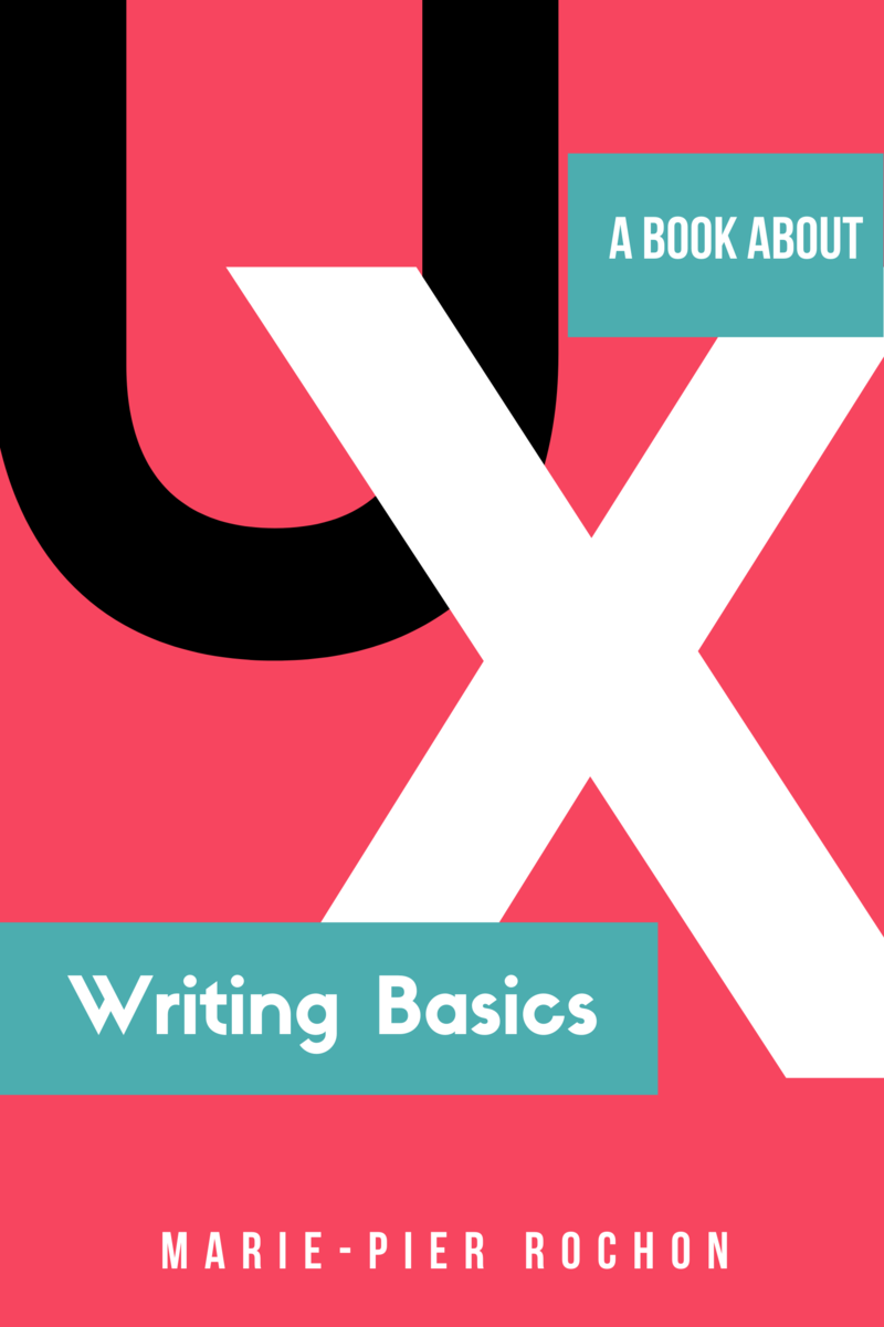 Ux Writing Basics By Marie Pier Rochon Leanpub Pdf Ipad Kindle