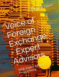 Voice of Foreign Exchange™ Expert Advisors