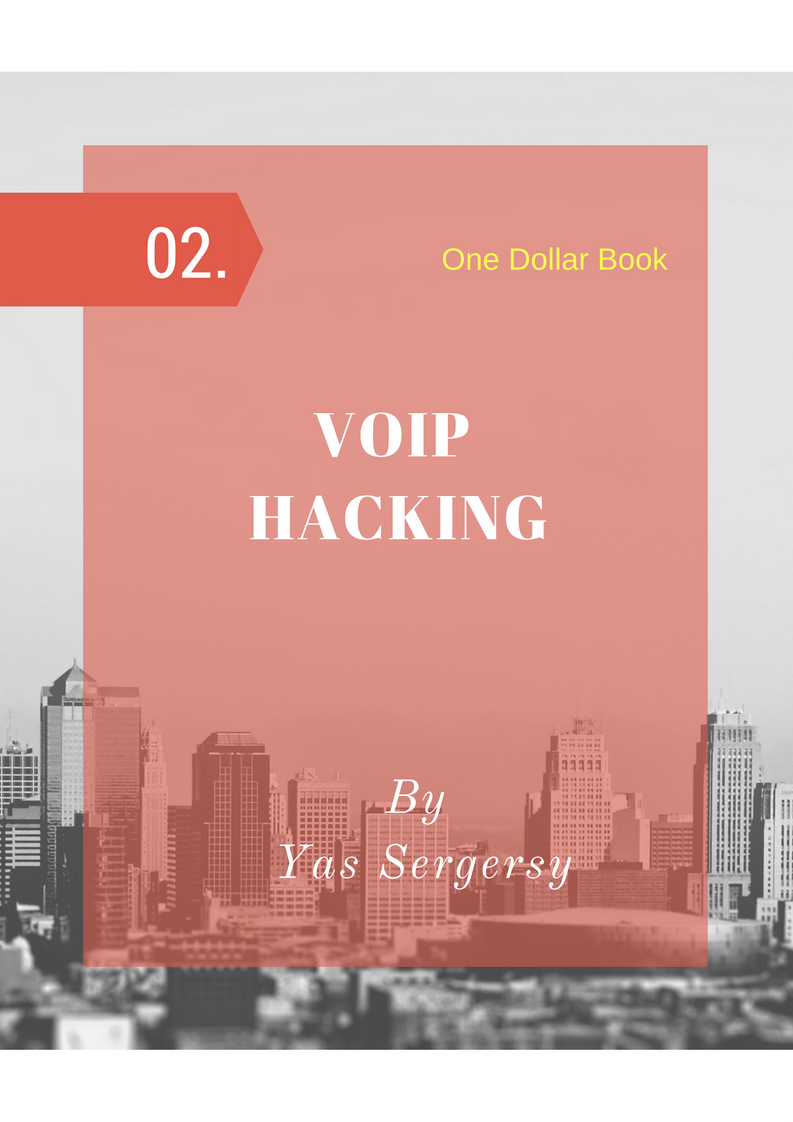 Voip Hacking 101 by Yasser Gersy [Leanpub PDF/iPad/Kindle]