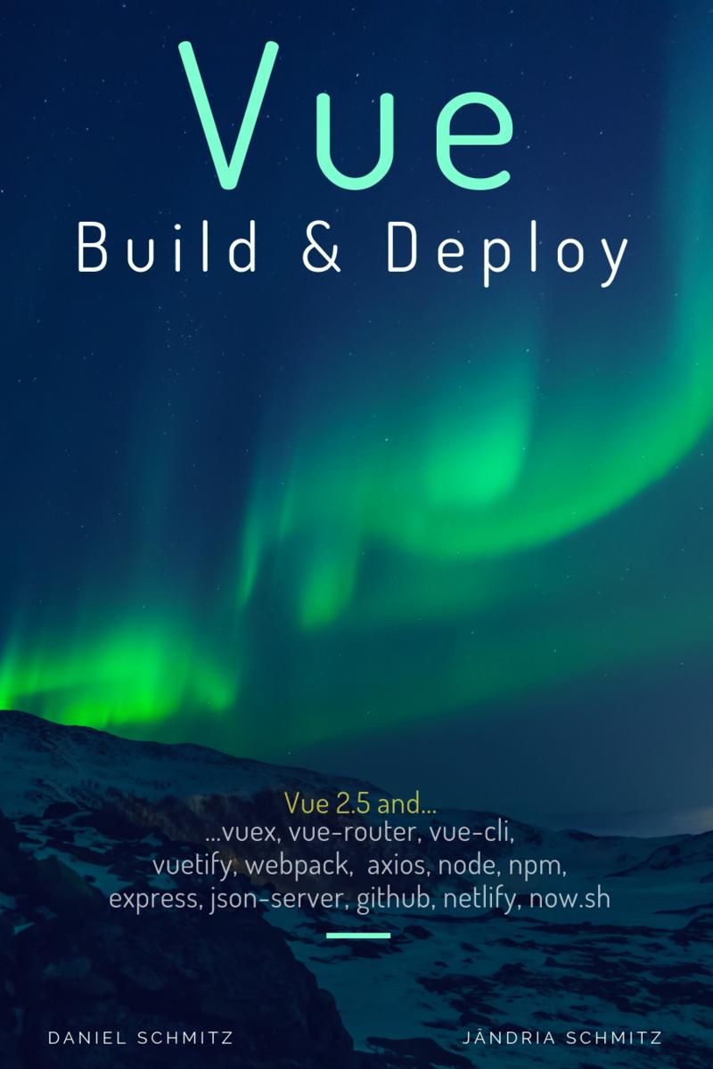 Vue: Build… by Daniel Schmitz et al  [Leanpub PDF/iPad/Kindle]