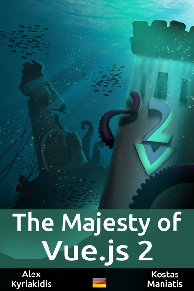The Majesty of Vue.js 2 (Deutsch)