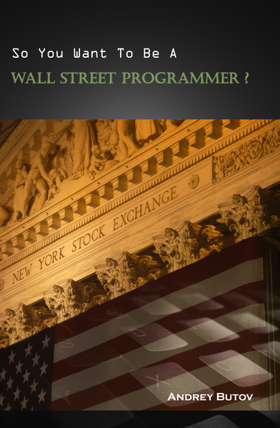 So You Want To Be a Wall Street Programmer?